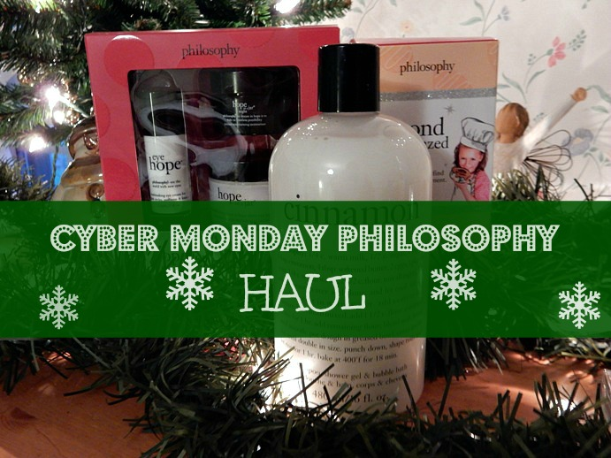 Cyber Monday Philosophy Skincare and Bath Haul