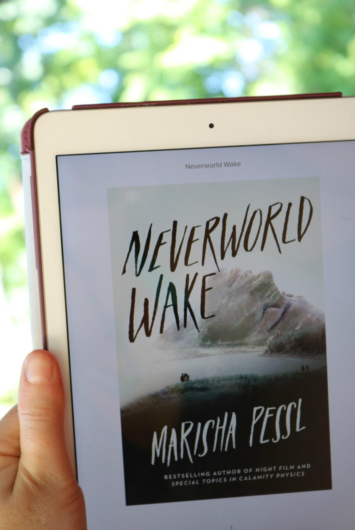 Neverworld Wake by Marisha Pessl Book Review #SummerReading #BookReview